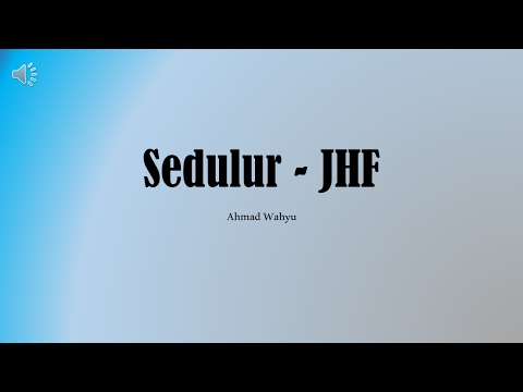 Sedulur - JHF Full Lyrics
