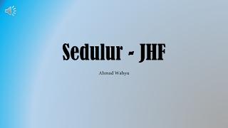 Sedulur JHF Full Lyrics
