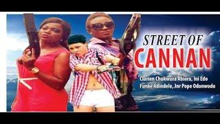 Street of Cannan       -  2014 latest  Nigeria Nollywood Movie
