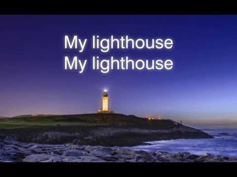My Lighthouse - Rend Collective - Lyrics
