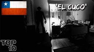 Top 10 Scary Chile Urban Legends