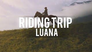 Riding Trip with Luana