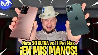 GALAXY NOTE 20 ULTRA VS iPhone 11 Pro Max EN MIS MANOS!!!!!!!