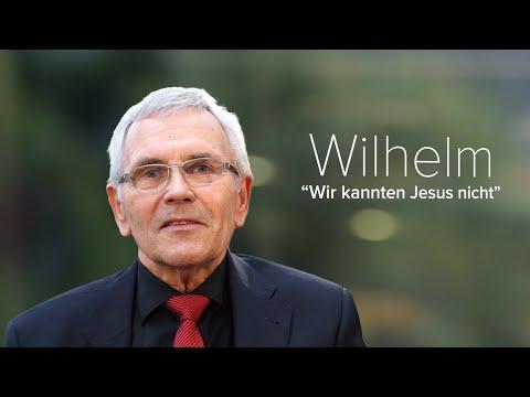 Wilhelm - Ich Kannte Jesus Nicht