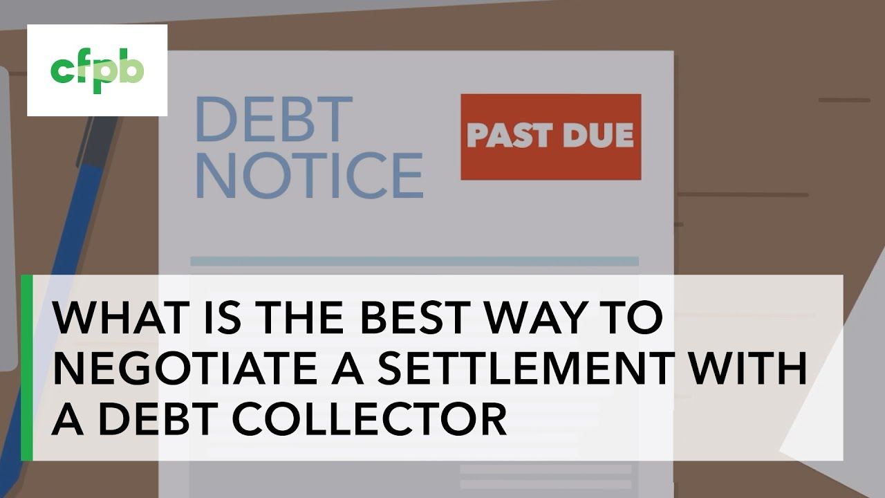 What is the best way to negotiate a settlement with a debt