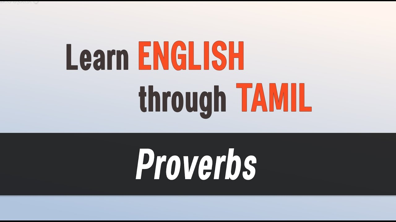 Top Spoken English Classes Learn English Through Tamil Proverbs