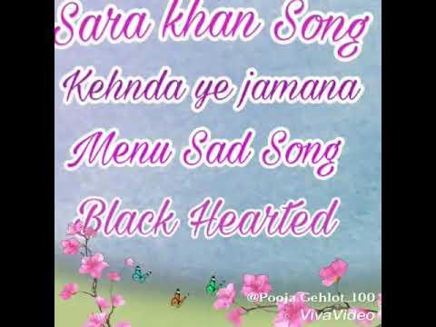 Sara Khan Song Kehnda Ye Jamana Menu Bigda Sad Song