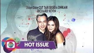 Hot Issue Pagi - Mengejutkan!! Cut Tari Siap Dipersunting Richard Kevin