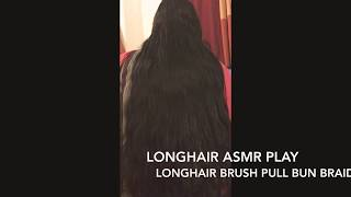 Long Hair Thick Oily Goddess Gets Long Hair Pull Brush Braided BUNDROP Play by HUSBAND SPECIAL ASMR