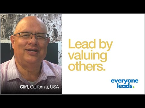 leadership-in-real-life:-lead-by-valuing-others-|-cliff-from-san-bernardino,-california