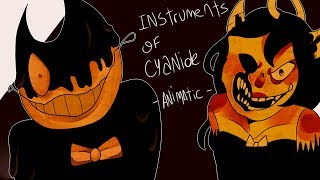 Instrument Of Cyanide (ANIMATIC) - Bendy and the ink machine