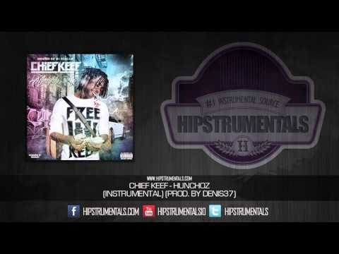 Chief Keef - Hunchoz [Instrumental] (Prod. By Denis37) + DOWNLOAD LINK