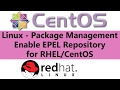Linux - Package Management Enable EPEL Repository for RHEL/CentOS