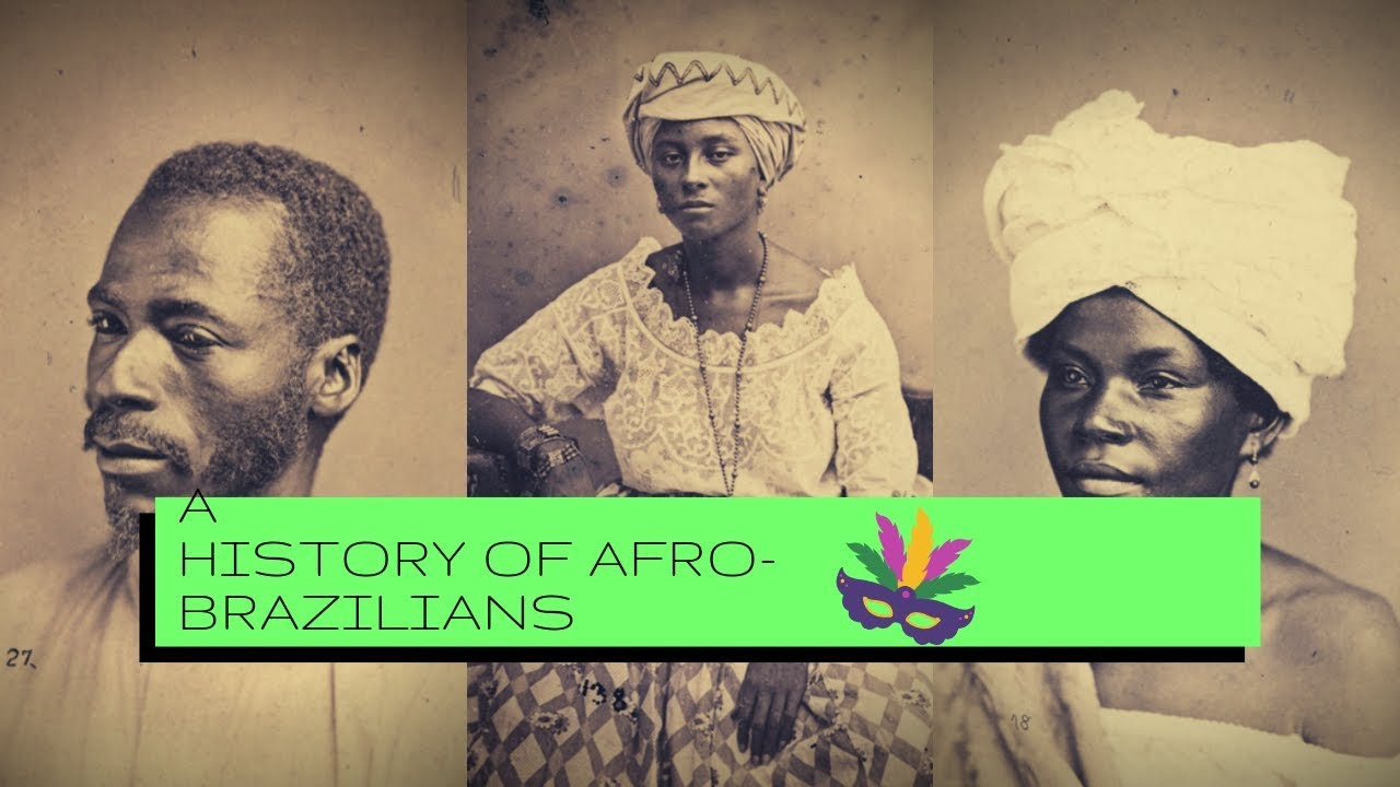 A History of Afro-Brazilians