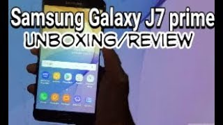 Samsung galaxy J7 prime unboxing/review