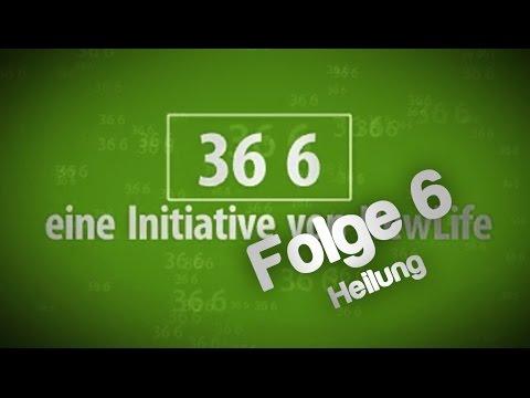 36 6 - Folge 6 Heilung