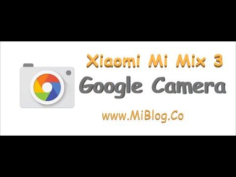 Guide: Xiaomi Mi Mix 3 Google Camera (GCam) installation
