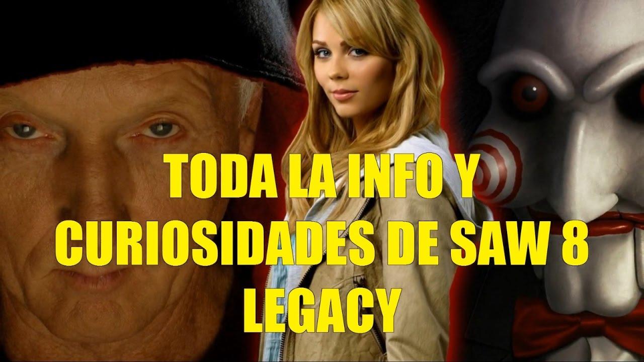 Toda La Info Y Curiosidades De Saw 8 Legacy La Nueva Pelicula De