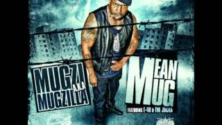 Mugzi ft. Decadez, The Jacka & E-40 - Mean Mug [Thizzler.com]