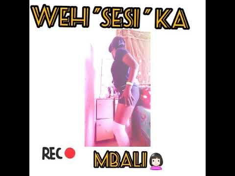Weh Sesi Ka Mbali