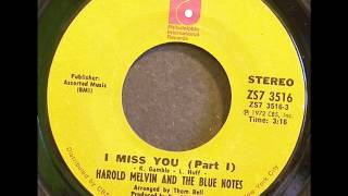 Harold Melvin & the Bluenotes I miss you