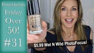foundation friday over 50 wet n wild photofocus 31
