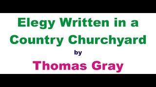 Elegy Written In a Country Churchyard Summary in Hindi / हिंदी सारांश