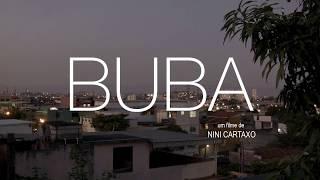 "Trailer ""BUBA"" de Nini Cartaxo"