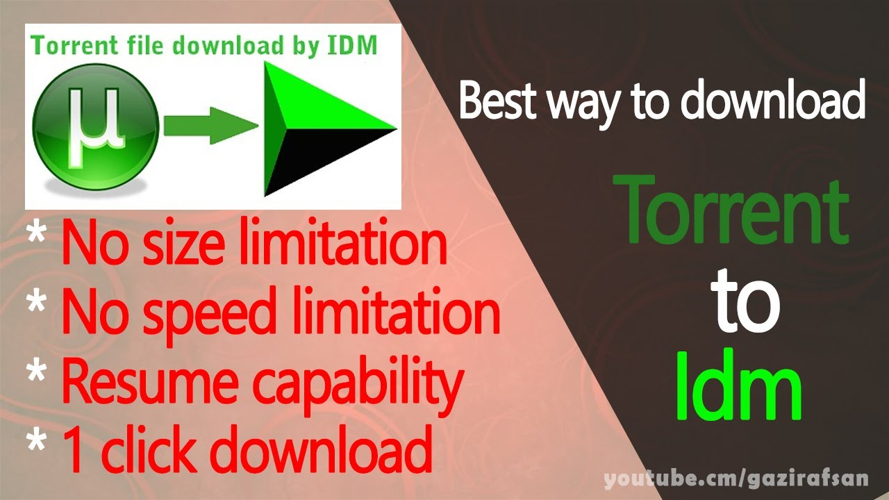 How To Download Torrent Files With Idm Directly With Full High