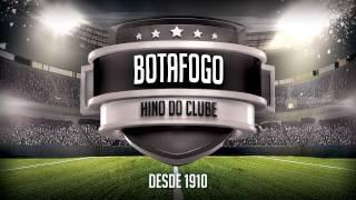 """HINO DO BOTAFOGO """"OFICIAL"""""""