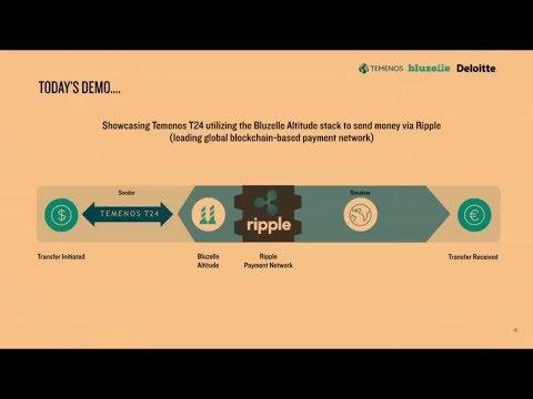 Ripple Demo : Temenos T24 To Bluezelle To RippleNet From 15 Nov 2016
