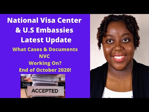 NVC Case Processing Update End Of October 2020 | What U.S Embassies Are Open?
