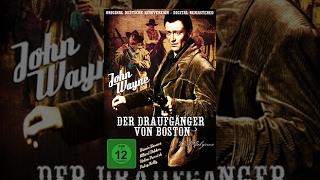 John Wayne - Der Draufgänger von Boston