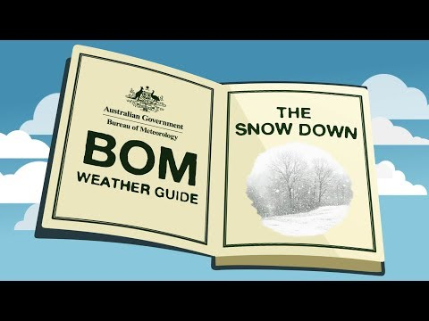 BOM Weather Guide: Snow