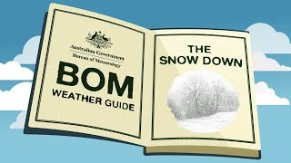BOM Weather Guide: Snow thumbnail