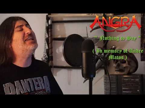 "Angra "" Nothing to Say "" ( vocal cover )"