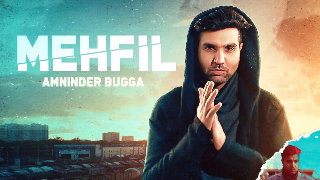 Mehfil (Full Video)  Amninder Bugga | Music | Ballie Singh | Latest Punjabi Songs 2020