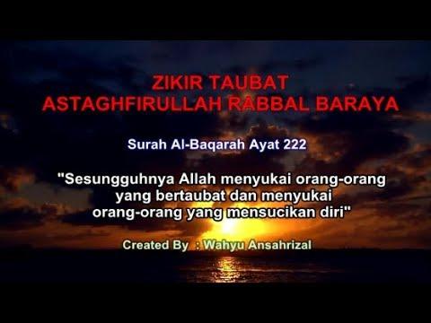 Zikir Taubat Nasuha Merdu dan Sangat Menyentuh Hati (Astaghfirullah Rabbal Baraya)