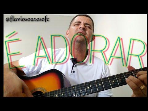 """É ADORAR -flaviosoaresofc- (Amanda Wanessa """"cover"""")"""