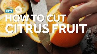 Knife Skills: How to Cut Citrus Fruit