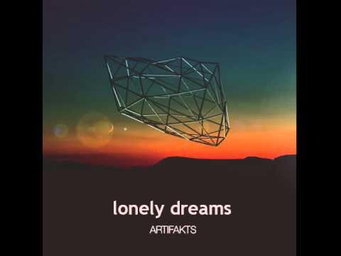 Artifakts - Lonely Dreams