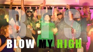 Blow My High official behind the scenes.mp4