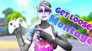 Fortnite Montage - Get Loose (By Faze Blaze) #fortniteMontage