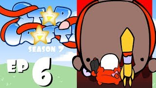"StarCrafts Season 7 Ep6 ""The Beginning of the End"""