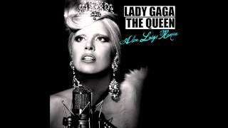 Lady Gaga - The Queen (Alex Lodge Remix)