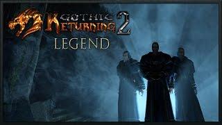Готика 2 Возвращение 2.0 (легенда) #26 Конец II главы
