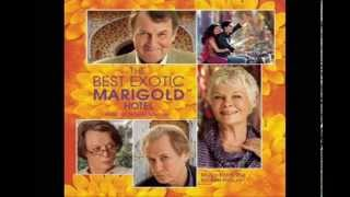 Selections from The Best Exotic Marigold Hotel OST - Thomas Newman