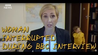 Woman Interrupted During BBC Interview