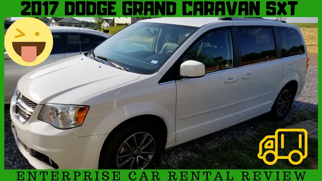 Enterprise Van Rental >> Dodge Grand Caravan Sxt 2017 Enterprise Rental Van Car Review Features