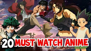 20 MUST WATCH ANIME In HINDI